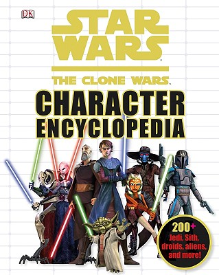 Star Wars: The Clone Wars Character Encyclopedia, DK