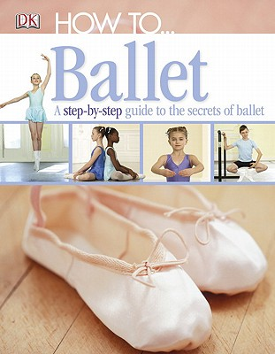 Image for How to...Ballet