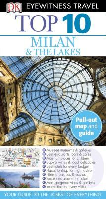 Top 10 Milan  &  The Lakes (EYEWITNESS TOP 10 TRAVEL GUIDE), Reid Bramblett