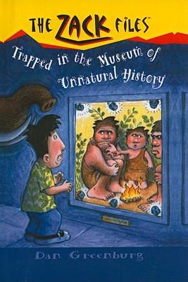 Trapped in the Museum of Unnatural History (Zack Files (Prebound)), Greenburg, Dan