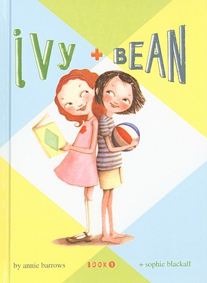Ivy + Bean, Book 1, Annie Barrows