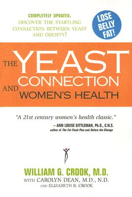 Image for The Yeast Connection and Women's Health (The Yeast Connection Series)