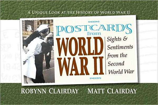 Image for Postcards from World War II: Sights and Sentiments from the Second World War (Postcards From...Series)