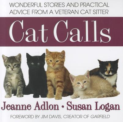 Image for Cat Calls: Wonderful Stories and Practical Advice from a Veteran Cat Sitter