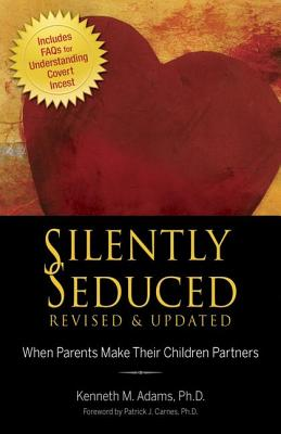 Image for Silently Seduced: When Parents Make Their Children Partners