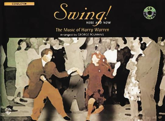 Image for Swing! Here and Now: Conductor, Book & CD