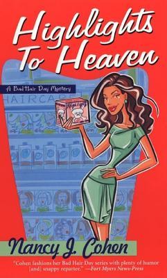 Highlights To Heaven, Cohen, Nancy J.