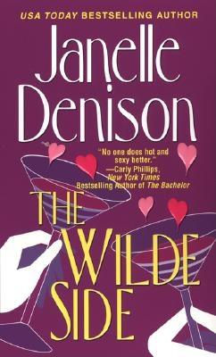 The Wilde Side, Janelle Denison