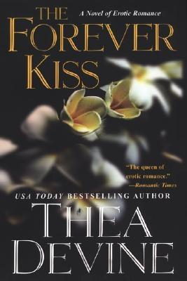 The Forever Kiss, THEA DEVINE
