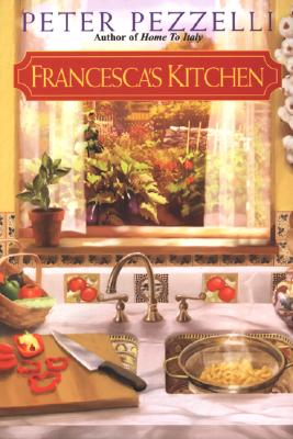 Francesca's Kitchen, Peter Pezzelli