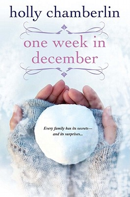 One Week In December, Holly Chamberlin