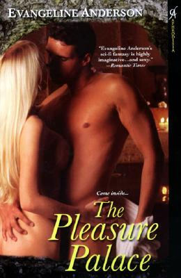 "Pleasure Palace, ""Anderson, Evangeline"""