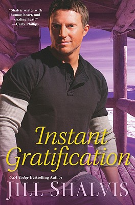 Instant Gratification (The Wilders), Jill Shalvis