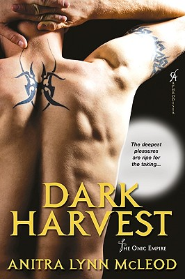 Dark Harvest (The Onic Empire), Anitra Lynn McLeod
