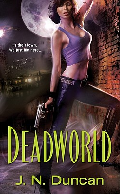 Deadworld, J.N. Duncan