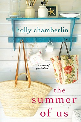 The Summer of Us, Holly Chamberlin