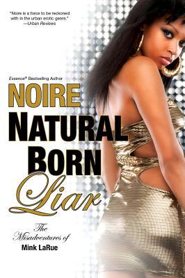 Image for Natural Born Liar (Misadventures of Mink LaRue)