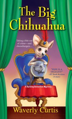 The Big Chihuahua, Curtis, Waverly