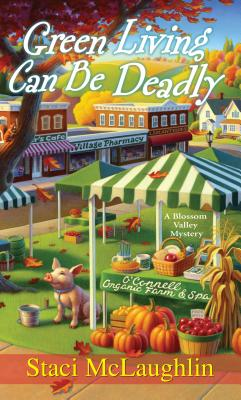GREEN LIVING CAN BE DEADLY, MC LAUGHLIN, STACI