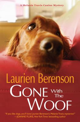 Gone With the Woof (A Melanie Travis Mystery), Berenson, Laurien