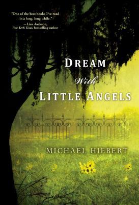 Dream with Little Angels, Michael Hiebert