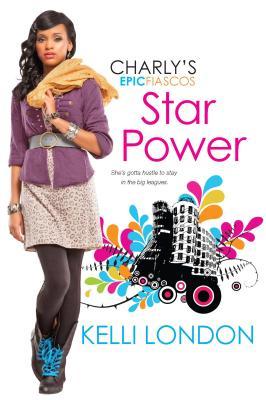 Star Power (Charly's Epic Fiascos), London, Kelli