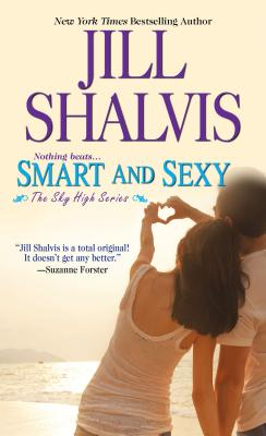 Smart and Sexy (Sky High), Jill Shalvis