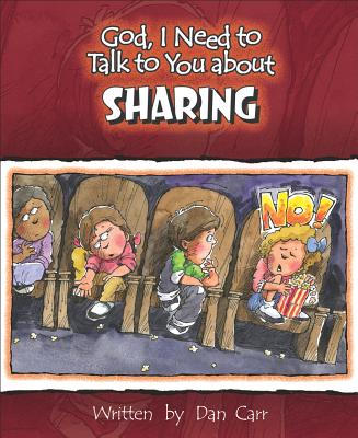 Sharing (God, I Need to Talk to You About...)
