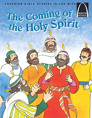 Image for The Coming of the Holy Spirit - Arch Books