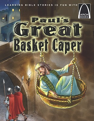 Image for Paul's Great Basket Caper (Arch Book)
