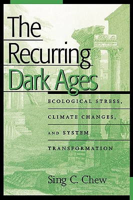 Image for RECURRING DARK AGES, THE ECOLOGICAL STRESS, CLIMATE CHANGES, AND SYSTEM TRANSFORMATION