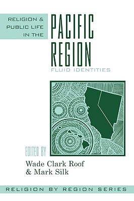 Religion and public life in the Pacific region, Roof, Wade Clark