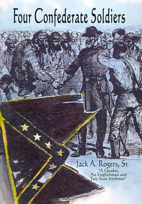Image for Four Confederate Soldiers (Signed)