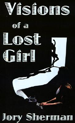 Image for Visions of a Lost Girl