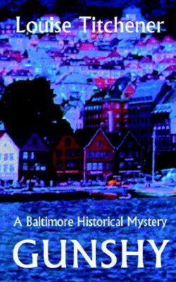 Image for GunShy, A Baltimore Historical Mystery