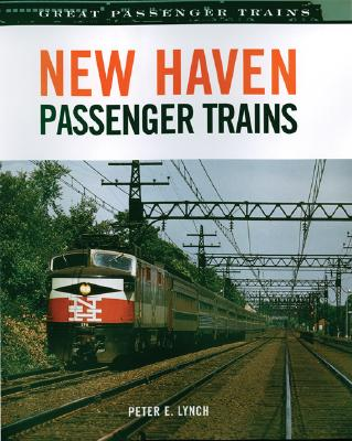 Image for New Haven Passenger Trains (Great Passenger Trains)