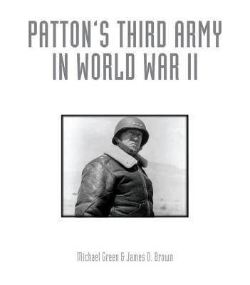 Image for Patton's Third Army in World War II: An Illustrated History