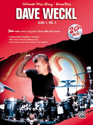 Ultimate Play-Along Drum Trax Dave Weckl, Level 1, Vol 1: Jam with Seven Stylistic Dave Weckl Tracks, Book & CD, Weckl, Dave