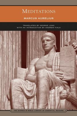 Meditations (The Barnes & Noble Library of Essential Reading), Marcus Aurelius