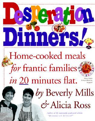Desperation Dinners, Beverly Mills, Alicia Ross