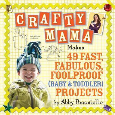 Crafty mama, Abby Pecoriello
