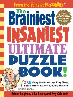 Image for The Brainiest Insaniest Ultimate Puzzle Book!
