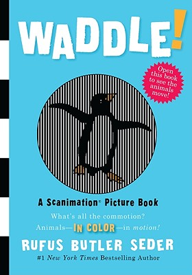Image for Waddle!: A Scanimation Picture Book