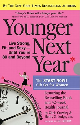 Younger Next Year Gift Set for Women, Crowley, Chris; Lodge M.D., Henry S.
