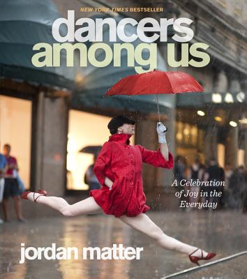 Image for Dancers Among Us: A Celebration of Joy in the Everyday