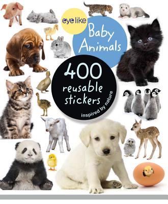 Eyelike Stickers: Baby Animals, Workman Publishing