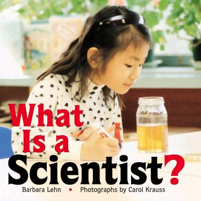 Image for What Is a Scientist?