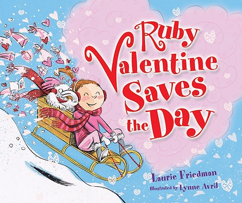 Ruby Valentine Saves the Day, Friedman, Laurie