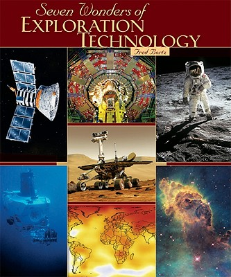 Image for Seven Wonders of Exploration Technology