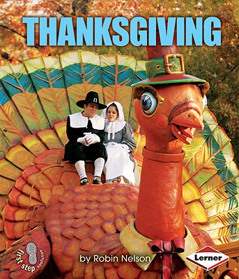 Image for Thanksgiving (First Step Nonfiction - American Holidays)